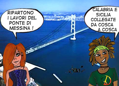"""""""Il ponte sullo stretto è Cosa Nostra di Catania e Messina"""""""