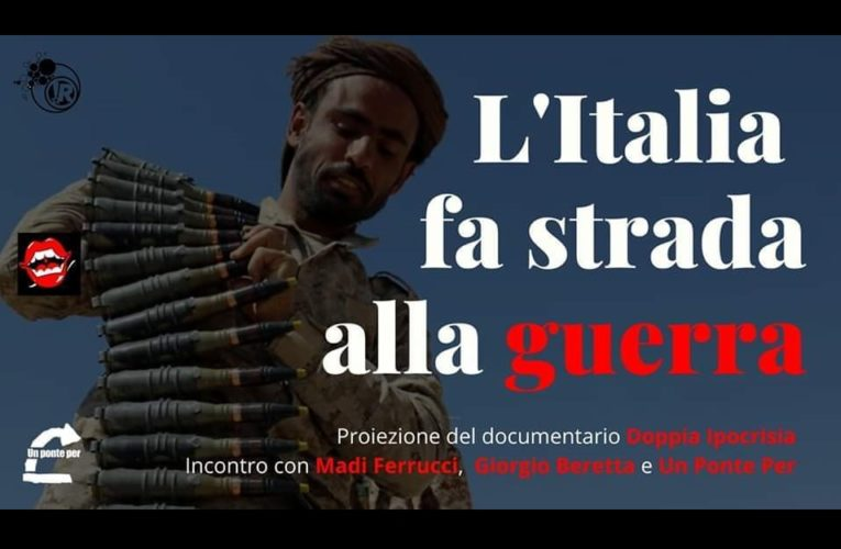 """""""L'Italia fa strada alla guerra"""""""