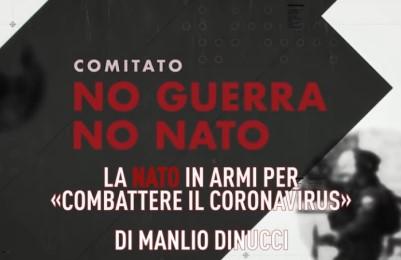 """Manlio Dinucci su Pandora Tv: """"La Nato in armi per «combattere il coronavirus»"""""""