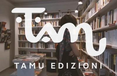 Nasce Tamu Edizioni: da Napoli un nuovo progetto culturale indipendente che guarda a sud
