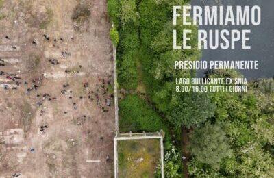 Roma, Lago Bullicante: fermiamo le ruspe con le mobilitazioni e le denunce